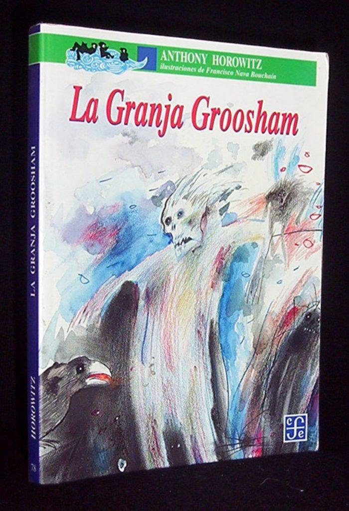 la-granja-groosham-anthony-horowitz-novela-suspenso-ilustrad-343101-MLC20282563443_042015-F